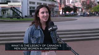 What is the legacy of Canada's men and women in uniform? | Outburst