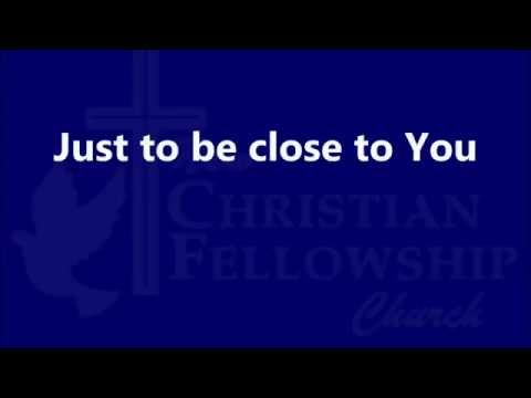 Fred Hammond - Just to be close to you - Lyrics
