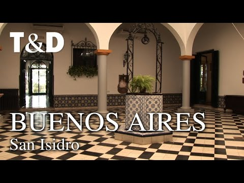Buenos Aires Tourist Guide: San Isidro - Travel & Discover