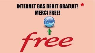 BAS DEBIT GRATUIT CHEZ FREE *