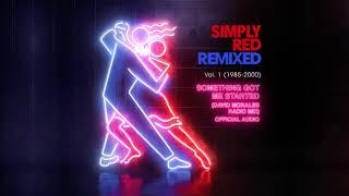 Simply Red - Something Got Me Started (David Morales Radio Mix)