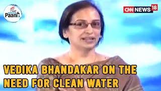 Vedika Bhandarkar Of Water.Org Speaks On The Need For Access To Safe Water & Sanitation