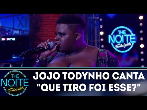 Jojo Todynho canta Que tiro foi esse? | The Noite (22/03/18)