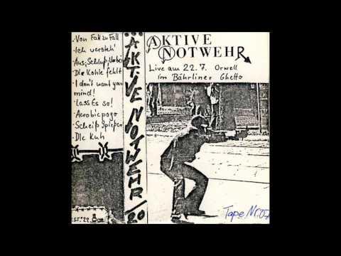 """AKTIVE NOTWEHR - """"Aus, Schluß, Vorbei"""" (1984)"""