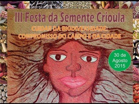 III Festa das Sementes Crioulas - Mandirituba PR