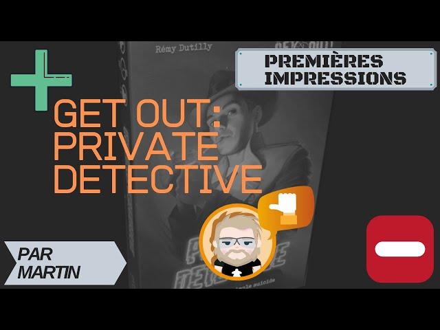 Premières Impressions de Private Detective