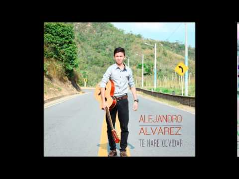 Te haré olvidar  -  Alejandro Álvarez
