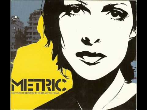 Metric - Help I'm Alive (Album Version)