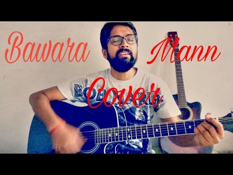 BAWARA MANN COVER BY AMIT SINGH | JOLLY LLB 2