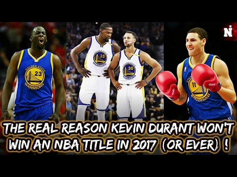 The Real Reason Kevin Durant Won't Win An NBA Title in 2017 (Or Ever) !