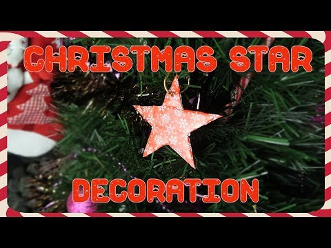 DIY Easy Christmas Star Decoration
