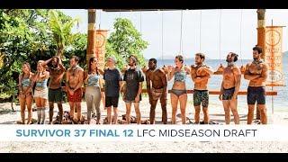 Survivor 37 Final 12 | LFC Mid-Season Draft Nov 13 LIVE 8:30e/5:30p