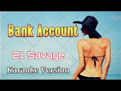 21 Savage Bank Account (Karaoke Version 4k) - Karaoke Songs With Lyric