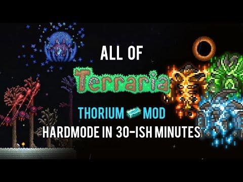 All of Terraria Thorium Mod Hardmode in 30-ish Minutes (2/2)