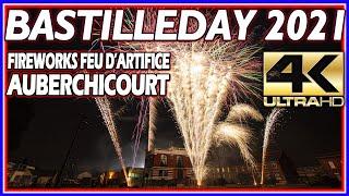 ⁽⁴ᴷ⁾ Fireworks Bastille day 2021 - Auberchicourt - Feu D'artifice - Lux Factory - Quatorze Juillet