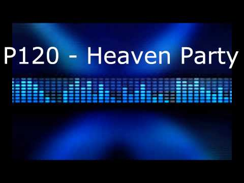 P120 - Heaven Party | FrostBeats