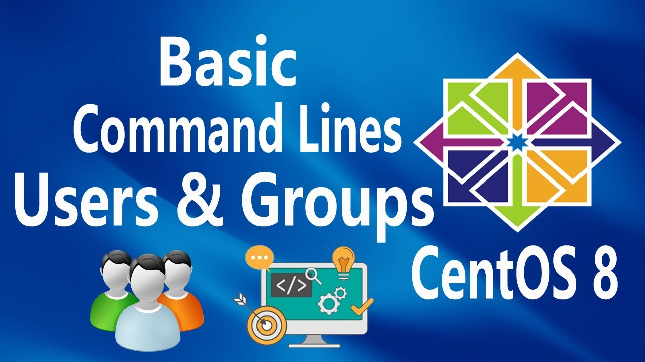 Users and Groups on Linux CentOS 8