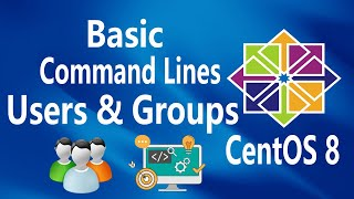 #21 - Users and Groups on Linux CentOS 8