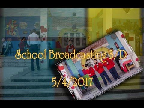 اذاعة الصف الثالث class D بتاريخ 5/4/2017