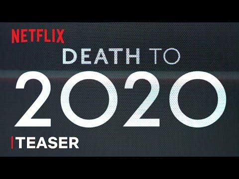 Death to 2020 | Official Teaser | Netflix