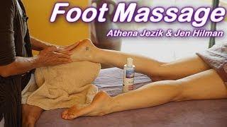 Foot Massage How To Techniques, Athena Jezik & Jen Hilman, Feet - Full Body Work Series