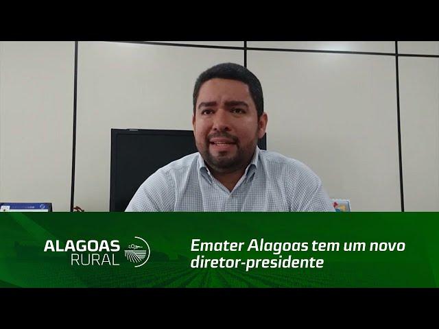 Emater Alagoas tem um novo diretor-presidente