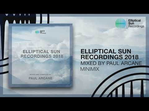 Elliptical Sun Recordings 2018 (Mixed by Paul Arcane) *OUT NOW*