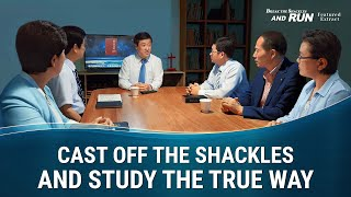 "Gospel Movie Clip ""Break the Shackles and Run"" (1) - Cast Off the Shackles and Study the True Way 01"