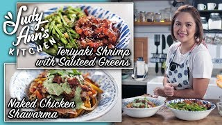 [Judy Ann's Kitchen 15] Ep 3 : Naked Chicken Shawarma and Teriyaki Shrimp with Sauteed Greens
