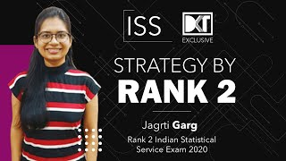 Rank 2 ISS Exam 2020 Jagrti Garg Shares Her Detailed Strategy | DKT Exclusive