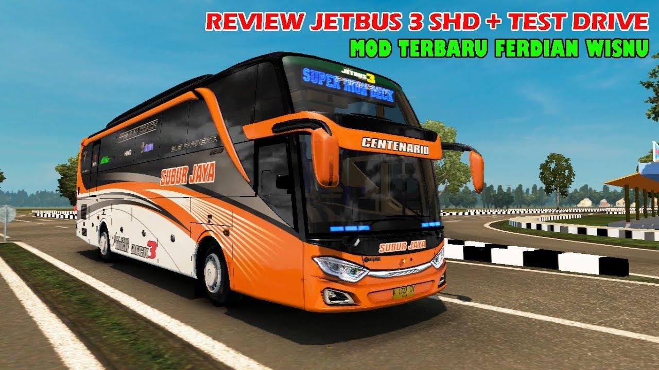Review Jetbus 3 Shd By Ferdian Wisnu Ets2 Mod Bus Indonesia