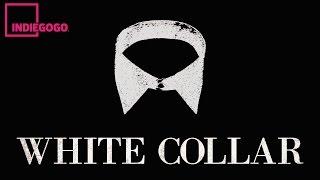 White Collar - A Short Film - Trailer