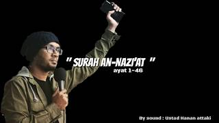 Download Lagu Surat An-Nazi'at by Ust. Hanan attaki,#RuangNgaji mp3