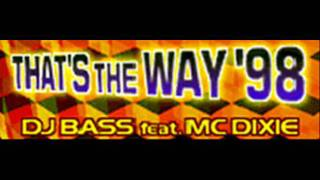 DJ BASS feat MC DIXIE - THAT