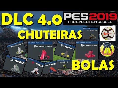 PES 2019 - DLC 4.0 TODAS CHUTEIRAS   BOLAS NOVAS - YouTube 3db8d9e5c0b74