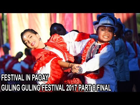 FESTIVAL IN PAOAY - GULING GULING FESTIVAL 2017 - PART 8 FINAL