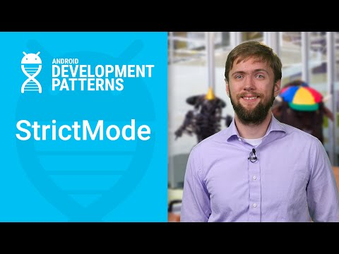 StrictMode for enforcing best practices at runtime (Android Development Patterns S2 Ep 9)