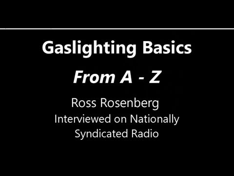 Gaslighting Basics: From A - Z  This Video May Save Your LIfe