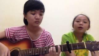 Đi rồi sẽ đến - Guitar cover - Khánh Vy & Hoàng Thy