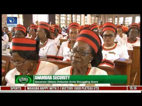 News Across Nigeria: Governor Obiano Debunks Arms Smuggling Scare