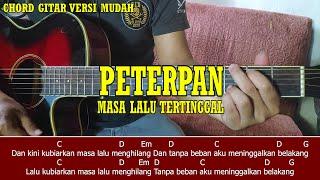 Peterpan - Masa Lalu Tertinggal (TUTORIAL CHORD MUDAH BUAT PEMULA)
