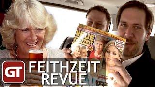 Thumbnail für Feithzeit Revue: Cheers, Camilla! +++ Rotlicht Royal +++ Begehrter Peter