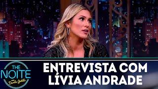 Baixar Entrevista com Lívia Andrade | The Noite (12/04/18)