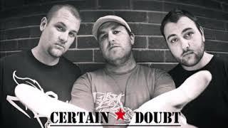 Certain Doubt - We Got It