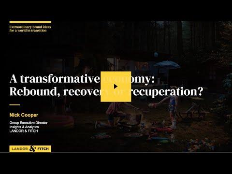 Extraordinary Webinar - A transformative economy:  Rebound, recovery or recuperation?