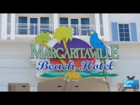Visit Margaritaville Beach Hotel In Pensacola, FL - Episode 255
