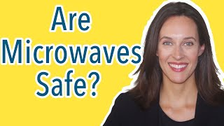Are Microwaves Harmful to Your Health? Why I Don't Own a Microwave