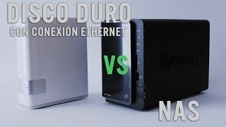 NAS vs Disco con conexión ethernet