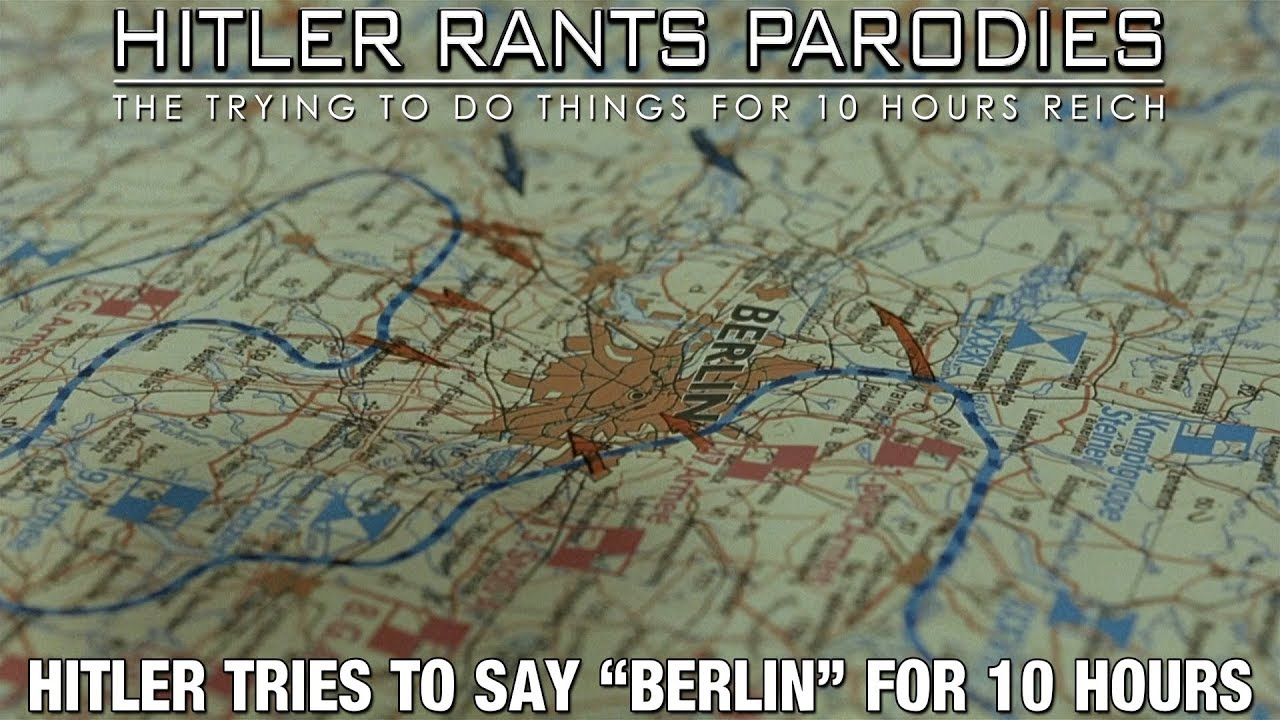 "Hitler tries to say ""Berlin"" for 10 hours"