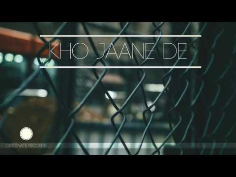 KHO JAANE DE- Originate Records